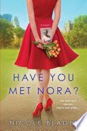 Have You Met Nora  Book PDF