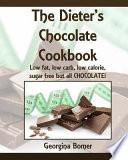 The Dieter's Chocolate Cookbook