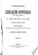 Comentarios à la legislación hipotecaria de España
