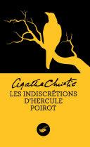 Les indiscrétions d'Hercule Poirot (Nouvelle traduction révisée) [Pdf/ePub] eBook