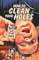 How to Clean Your Holes
