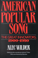 American Popular Song Edited and with an Introd  by James T  Maher