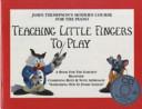 John Thompson s Teaching Little Fingers to Play  book CD  Book