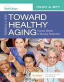 Ebersole & Hess' Toward Healthy Aging E-Book Pdf/ePub eBook