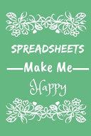 Spreadsheets Make Me Happy