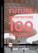 The Future of Architecture in 100 Buildings Pdf/ePub eBook