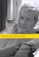 Weakening Philosophy