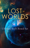 LOST WORLDS: Ultimate Sci-Fi Boxed Set Book