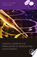 Essential Chemistry for Formulators of Semisolid and Liquid Dosages