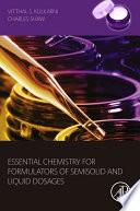 Essential Chemistry For Formulators Of Semisolid And Liquid Dosages Book PDF
