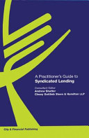 Practitioner s Guide to Syndicated Lending