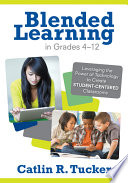 Blended Learning In Grades 4 12