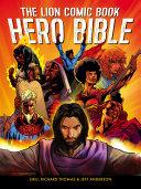 The Lion Comic Book Hero Book Bible