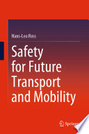 Safety for Future Transport and Mobility