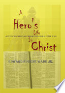 A Hero S Life In Christ