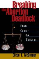 Breaking the Abortion Deadlock