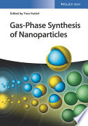 Gas Phase Synthesis of Nanoparticles Book