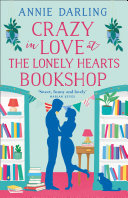 Crazy in Love at the Lonely Hearts Bookshop [Pdf/ePub] eBook