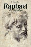 Raphael: 83 Drawings