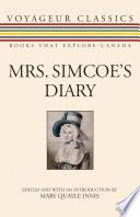 Mrs  Simcoe s Diary