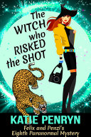 The Witch who Risked the Shot Pdf/ePub eBook