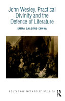 John Wesley, Practical Divinity and the Defence of Literature Book