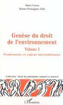 GÉNÈSE DU DROIT DE L'ENVIRONNEMENT Pdf/ePub eBook