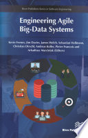 Engineering Agile Big Data Systems