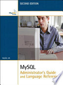 Mysql Administrator S Guide And Language Reference