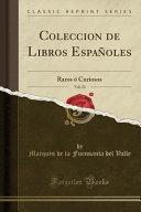 Coleccion de Libros Españoles, Vol. 22