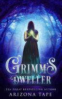 Grimm's Dweller [Pdf/ePub] eBook