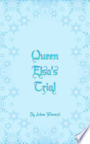 Queen Elsa s Trial