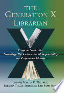 The Generation X Librarian Book