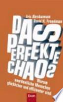 Das perfekte Chaos