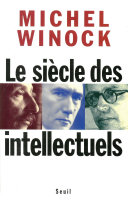 Le Siècle des intellectuels