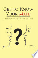 Get to Know Your Mate