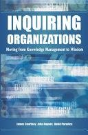 Inquiring Organizations