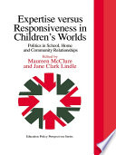 Expertise Versus Responsiveness In Children's Worlds