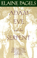 Adam, Eve, and the Serpent: Sex and Politics in Early ...