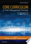 Core Curriculum for Pain Management Nursing   E Book