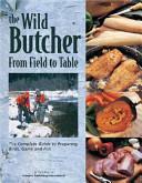 The Wild Butcher Book