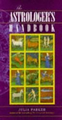 The Astrologer s Handbook