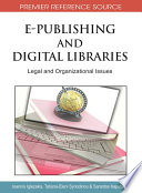 E Publishing and Digital Libraries  Legal and Organizational Issues Book