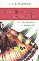 Wait Till You See the Butterfly