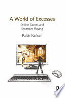A World of Excesses