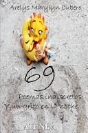 69 Poemas Indiscretos y un Grito en la Noche...