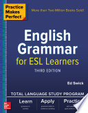 Practice Makes Perfect English Grammar For Esl Learners Third Edition Book