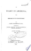 A Diary in America  with Remarks on Its Institutions