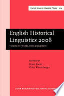 English Historical Linguistics 2008: Words, texts and genres