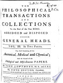 THE PHILOSOPHICAL TRANSACTIONS AND COLLECTIONS To the End of the Year M.DCC